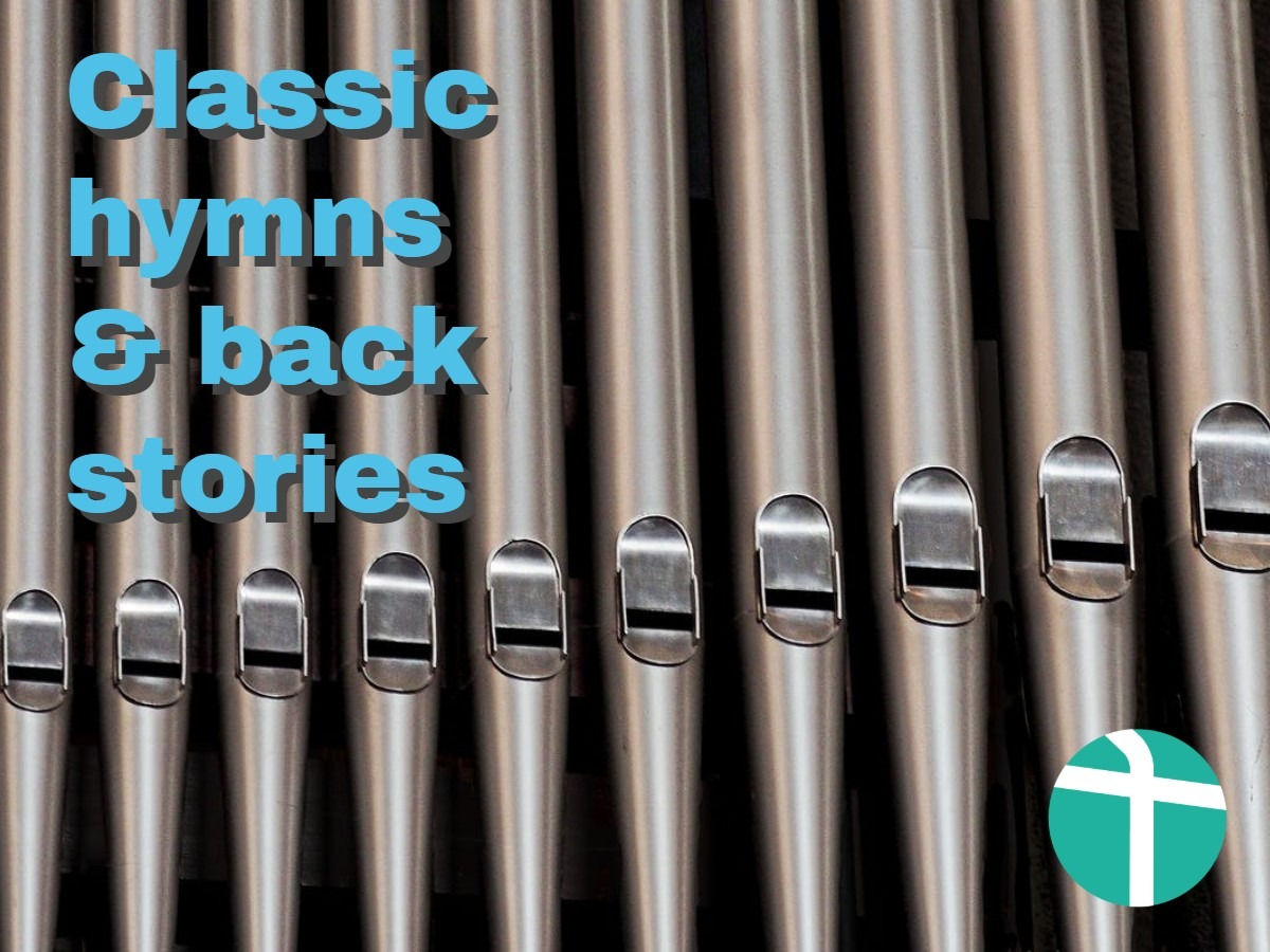 Classic hymns & back stories